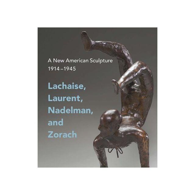 A New American Sculpture, 1914ΓÇô1945