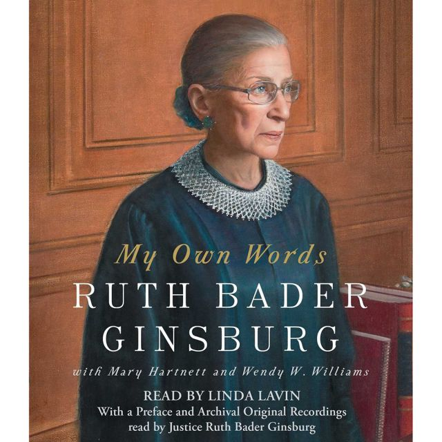 My Own Words: Ruth Bader Ginsburg Audio Book